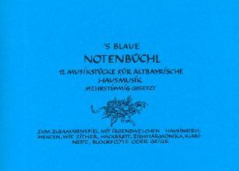 'S blaue Notenbüchl für 2-4 Instrumente (Stubnmusi/Hausmusik), Stimmen