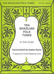 10 Brazilian Folk Tunes for guitar