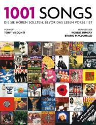 1001 Songs die Sie hören sollten bevor das Leben vorbei ist aktualisierte Neuausgabe 2018