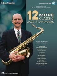 12 more classic Jazz Standards (+2 CD's) for Eb, Bb and bass clef instruments