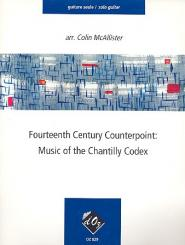 14th Century Counterpoint - Music of the Chantilly Codex for guitar