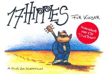 17 Hippies für Kinder - Titus träumt Notenheft Melodie/Texte/Akkorde