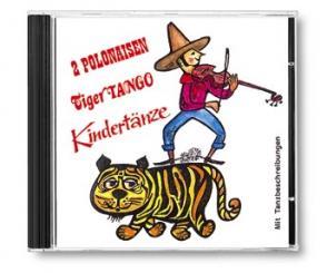 2 Polonaisen, Tiger-Tango und Kindertänze CD