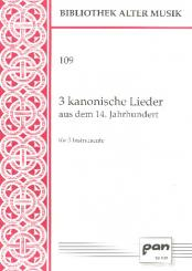 3 kanonische Lieder aus dem 14. Jahrhundert für 3 Instrumente, 3 Spielpartituren
