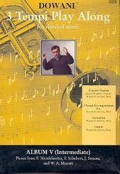 3 Tempi Playalong CD Album 5 (intermediate)  Konzertversion (Trompete / Klavier), und Klavierbegleitung in 3 Tempi