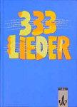 333 Lieder Allgemeine Ausgabe für die Sekundarstufe