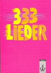 333 Lieder Neuausgabe Süd für die Sekundarstufe an allg. Schulen