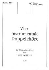 4 instrumentale Doppelchöre für Blechbläser, Spielpartitur