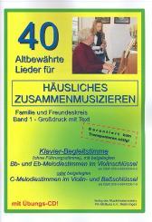 40 altbewährte Lieder Band 1 (+CD) für Klavier (Begleitung), mit B- und Es-Stimme, (mit Text und Akkorden)