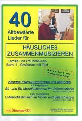 40 altbewährte Lieder Band 1 (+CD) für Klavier (Melodie), mit C-Stimme (Violin- und, Bassschlüssel), (mit Text und Akkorden)