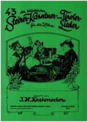 46 der beliebtesten Kärntner und Tiroler Lieder für Gesang (Melodieinstrument), und Begleitinstrument