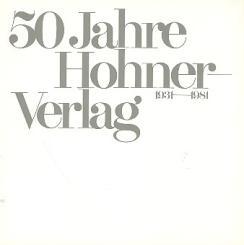 50 Jahre Hohner Verlag 1931-1981