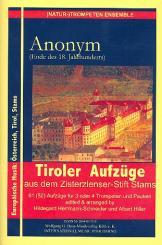 52 Tiroler Aufzüge aus dem Zisterzienser-Stift Stams für 3-4 Trompeten und Pauken, Partitur und Stimmen