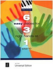 6 easy Pieces for 3 right Hands at 1 Piano für Klavier