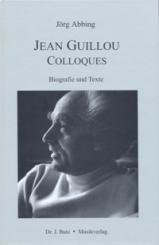 Abbing, Jörg: Jean Guillou - Colloques Biografie und Texte