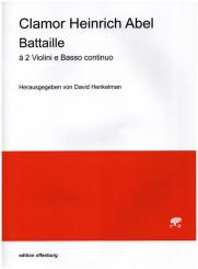 Abel, Clamor Heinrich: Battaille à 2 Violini e Bc, score and parts