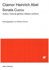 Abel, Clamor Heinrich: Sonata Cuccu für Violine, Viola da gambe und Bc, Partitur und Stimmen