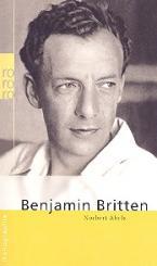 Abels, Norbert: Benjamin Britten Biographie