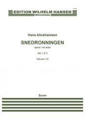 Abrahamsen, Hans: Snedronningen score