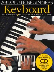Absolute beginners (+CD): Keyboard, the complete picture guide to playing keyboard