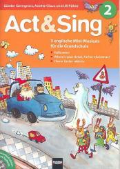 Act and sing Band 2 (+CD) 3 englische Mini-Musicals für die Grundschule