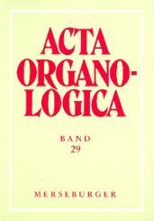 Acta organologica Band 29