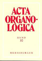 Acta organologica Band 30