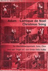 Adam, Adolphe Charles: Cantique de Noel für Sopran, gem Chor und 5 Blechbläser (Orgel ad lib), Partitur und Stimmen