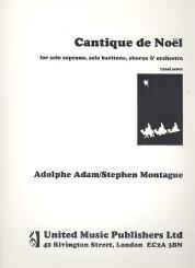 Adam, Adolphe Charles: Cantique de Noel for soprano, baritone, mixed chorus and orchestra, vocal score