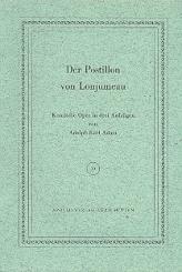 Adam, Adolphe Charles: Der Postillon von Lonjumeau Libretto (dt)