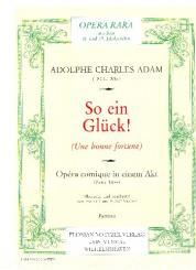 Adam, Adolphe Charles: So ein Glück Partitur (dt),  broschiert