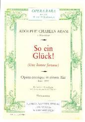Adam, Adolphe Charles: So ein Glück Klavierauszug (dt),  broschiert
