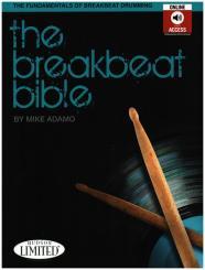 Adamo, Mike: The Breakbeat Bible (+Online Audio) for drum set