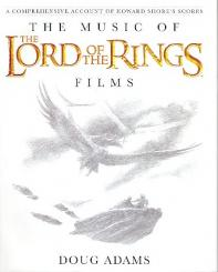 Adams, Doug: The Music of the Lord of the Rings Films - A comprehensive Account of Howard Shore's Scores (+CD)