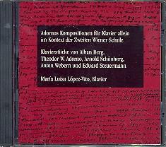 Adornos Kompositionen für Klavier allein im Kontext der 2. Wiener Schule, CD