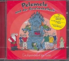 Aistermann, Wolfgang: Pelemele und der Geschenkefluch Hörbuch-CD