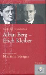 Alban Berg - Erich Kleiber Briefe der Freundschaft