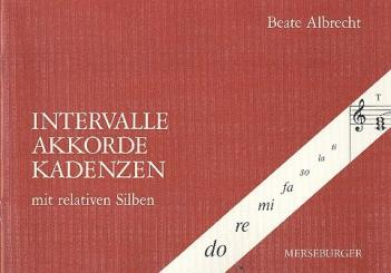 Albrecht, Beate: Intervalle, Akkorde, Kadenzen mit relativen Silben