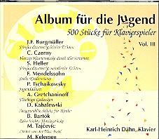Album für die Jugend vol.3 3 CD's, 500 Stücke für Klavierspieler