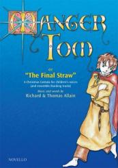 Allain, Richard: Manger Tom or The final Straw (+CD) for narrators, youth chorus and instruments, piano score