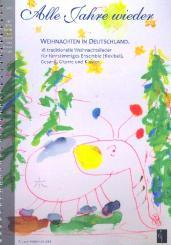 Alle Jahre wieder - Weihnachten in Deutschland für flexibles Ensemble mit Gesang (Chor), Gitarre und Klavier, Partitur und Stimmen (Kopiervorlagen)