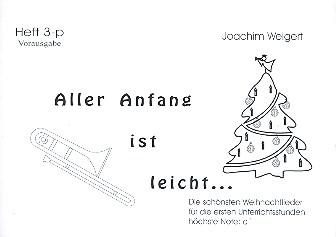 Aller Anfang ist leicht Band 3 (Weihnachtslieder) für Posaune