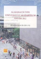 Almanach der Universität Mozarteum Salzburg Studienjahr 2011/2012