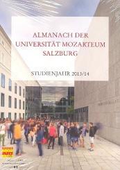 Almanach der Universität Mozarteum Salzburg Studienjahr 2013/2014
