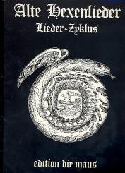 Alte Hexenlieder für Frauenchor und Instrumente