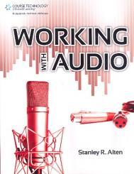 Alten, Stanley R.: Working with Audio