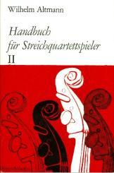 Altmann, Wilhelm: Handbuch für Streichquartettspieler Band 2, (mit Gesamtregister für die Bände 1 und 2)