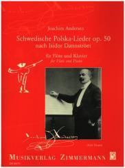Andersen, Joachim: Schwedische Polska-Lieder op.50 nach Isidor Dannström für Flöte und Klavier