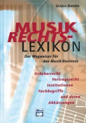Andryk,  Ulrich: Musikrechtslexikon Der Wegweiser für das Musik-Business