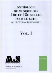 Anthologie de Musique de 16e, 17e et 18e siècles vol.1 pour luth